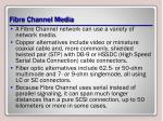 fibre channel media