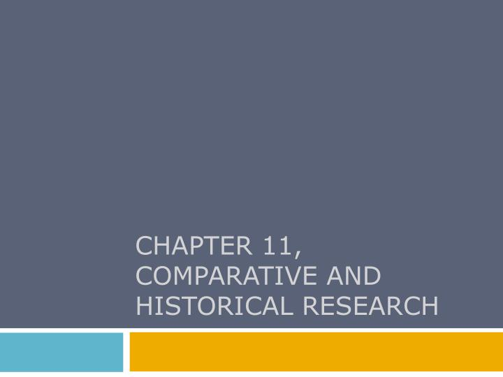 chapter 11 comparative and historical research n.