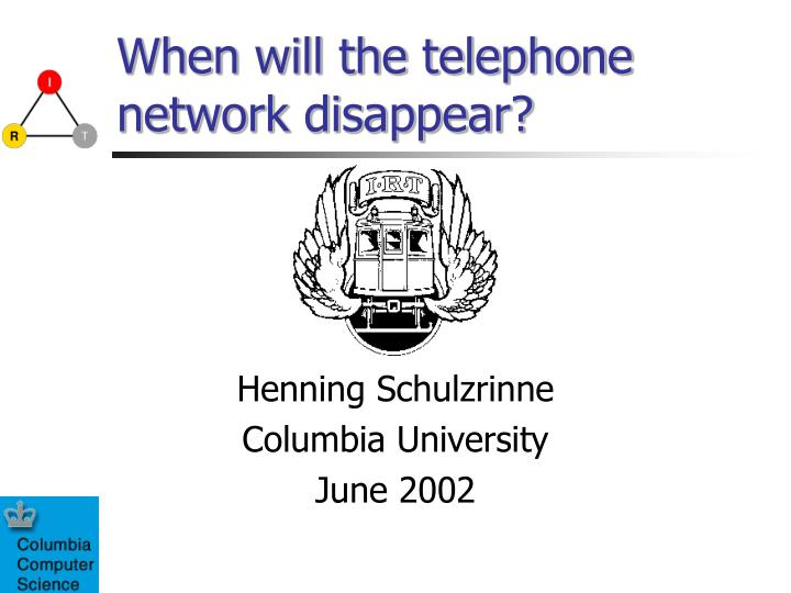 when will the telephone network disappear n.