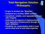 total navigation solution philosophy