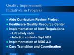 quality improvement initiatives in progress
