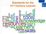 standards for the 21 st century learner