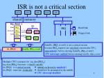 isr is not a critical section