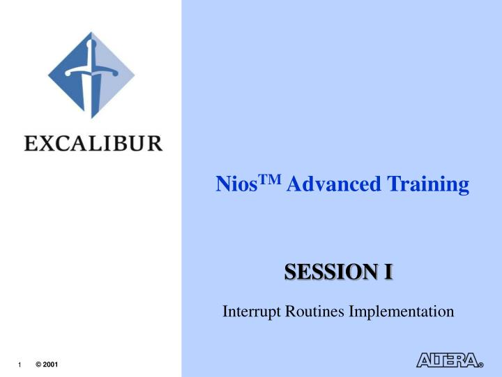 nios tm advanced training n.