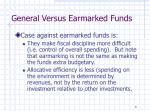 general versus earmarked funds1