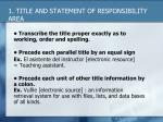 1 title and statement of responsibility area