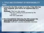 1 title and statement of responsibility area1