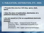 4 publication distribution etc area