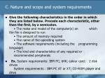 c nature and scope and system requirements1