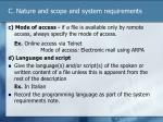 c nature and scope and system requirements2
