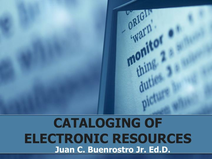 cataloging of electronic resources n.