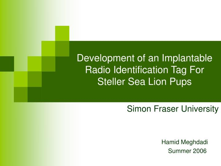 development of an implantable radio identification tag for steller sea lion pups n.