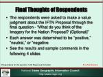 final thoughts of respondents