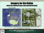 imagery for the nation meets the majority of local state and federal needs2
