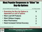 most popular responses to other for buy up options