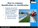 how to compare qualification vs certification