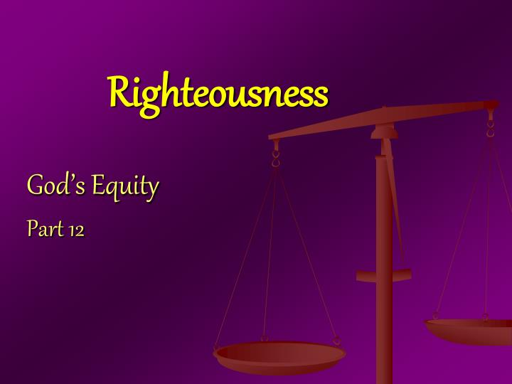 righteousness n.