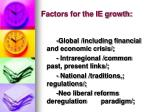 factors for the ie growth