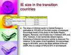 ie size in the transition countries