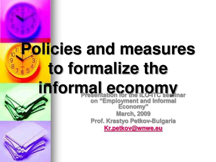 policies and measures to formalize the informal economy n.