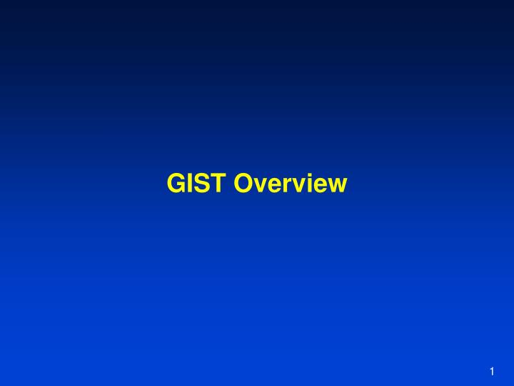 gist overview n.