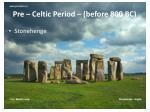 pre celtic period before 800 bc