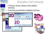 3d grafika ir gif animacija