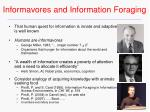 informavores and information foraging