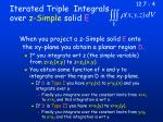 iterated triple integrals over z simple solid e