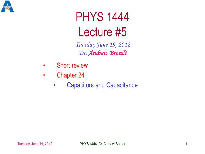 phys 1444 lecture 5 n.