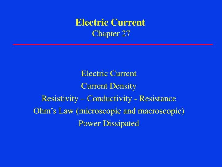 electric current chapter 27 n.