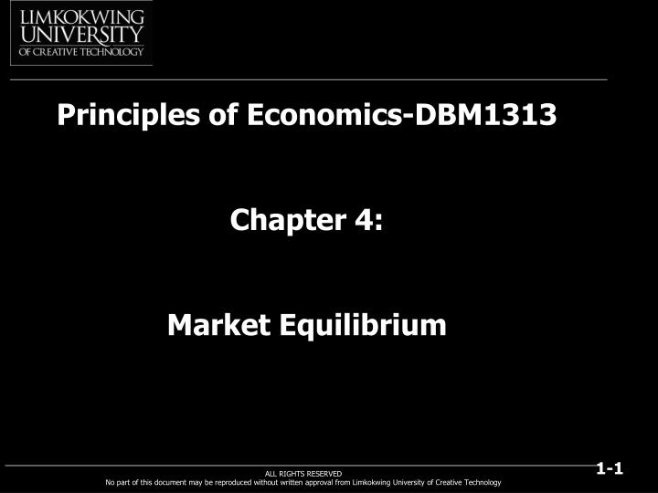 principles of economics dbm1313 chapter 4 market equilibrium n.