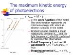 the maximum kinetic energy of photoelectrons