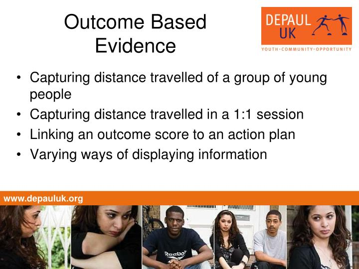 Outcome based evidence