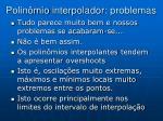 polin mio interpolador problemas