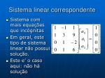 sistema linear correspondente