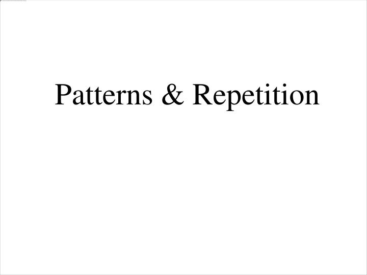 patterns repetition n.