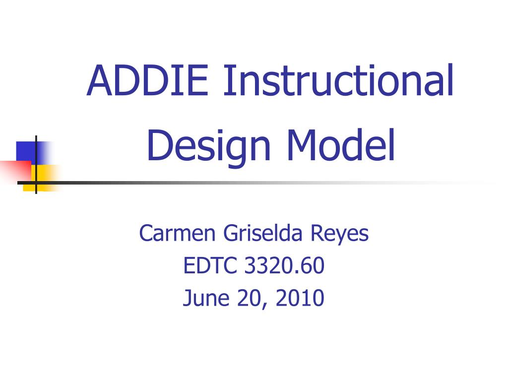 Ppt Addie Instructional Design Model Powerpoint Presentation Free Download Id 6967962