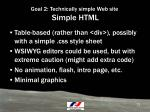 goal 2 technically simple web site simple html