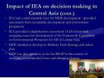 impact of iea on decision making in central asia cont