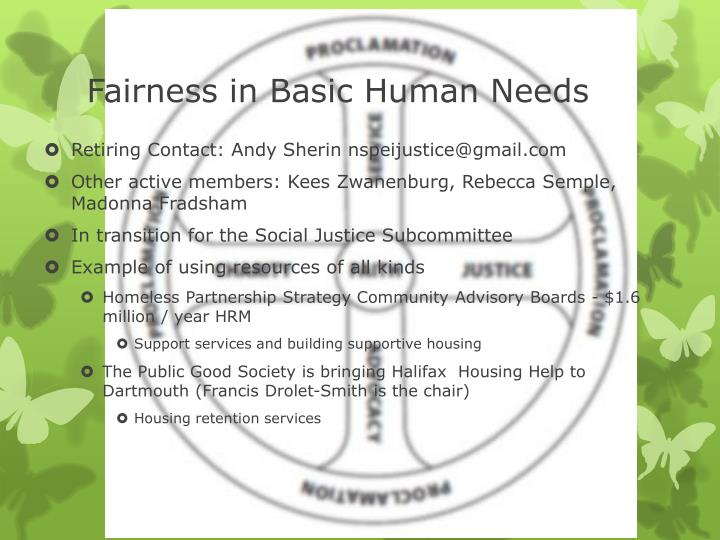 Fairness in Basic Human Needs