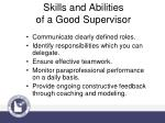 skills and abilities of a good supervisor