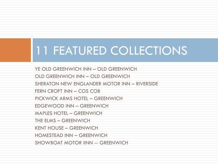 11 FEATURED COLLECTIONS