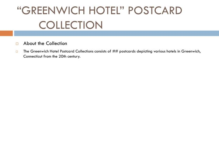 Greenwich hotel postcard collection