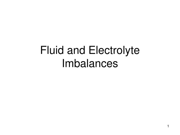 fluid and electrolyte imbalances n.