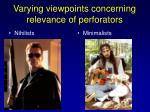 varying viewpoints concerning relevance of perforators