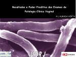 resultados e poder preditivo dos exames de patologia cl nica vaginal