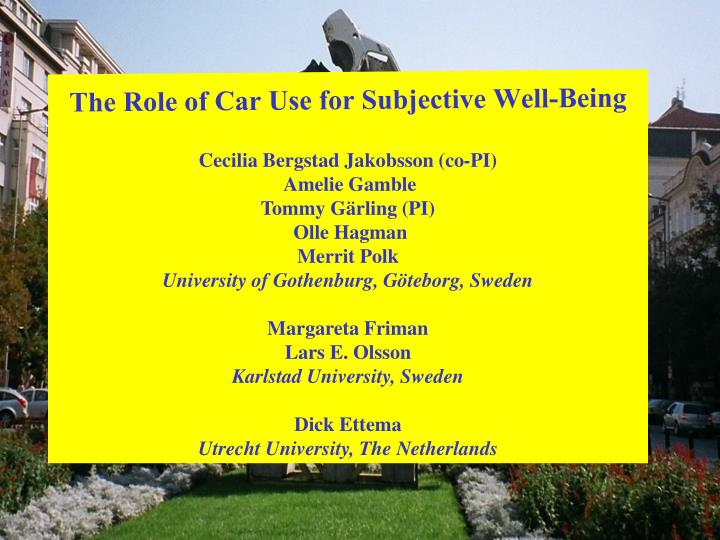 the role of car use for subjective well being n.