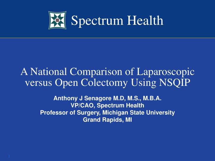 a national comparison of laparoscopic versus open colectomy using nsqip n.