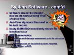 system software cont d